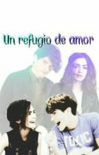 Un Refugio De Amor  by fathimithap