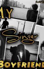 My Singer Boyfriend by Saruscx