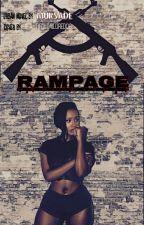 Rampage [Unedited.] by Mursade