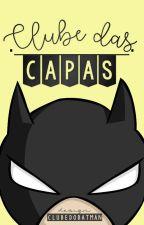 Clube das Capas by clubedobatman