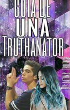 GUIA DE UNA TRUTHANATOR by latins_truths