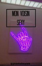 Mon voisin sexy [Jikook] by LayhnArmy