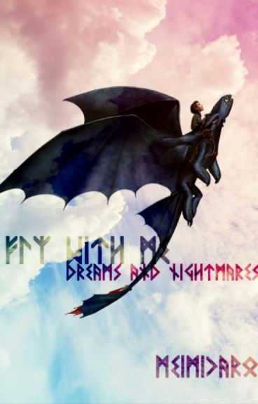 Fly with me: Dreams and Nightmares