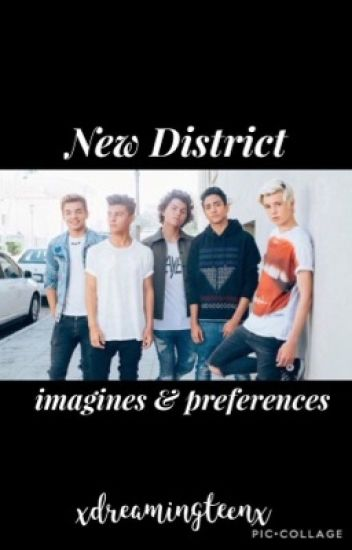 New District imagines/preferences