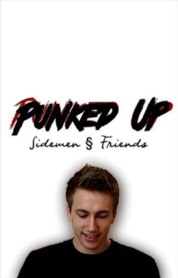 Punked Up|SidemenXReader FanFic