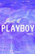 Just A Playboy by TaeChou