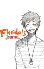 Florida's Journal by --Florida--