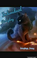 Individual Roleplay!! [I N  E D I T] by Everythings_Breezy