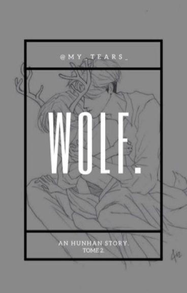 Geurae Wolf ... Naega Wolf ... [Tome 2]