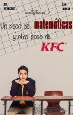 Un poco de matemáticas y otro poco de KFC  ➡  [KaiSoo] by Mellifluous_7