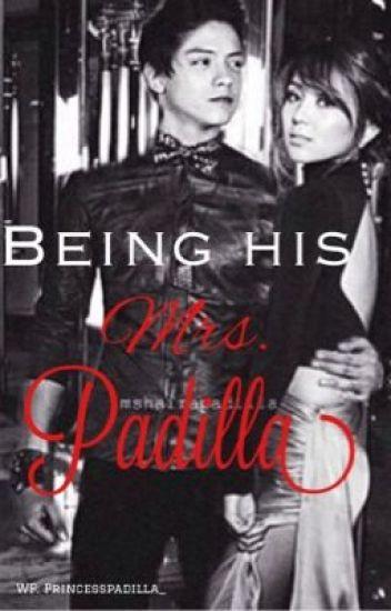 Being His Mrs. Padilla (KathNiel)