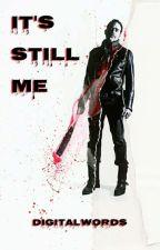 It's Still Me; Negan by honestlymark