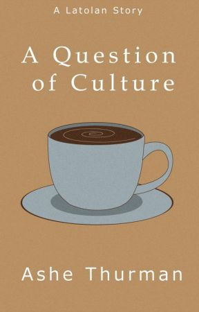 A Question of Culture by ashegads