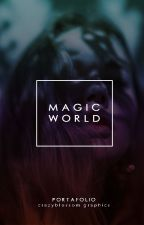 Magic World | Portafolio by CrazyBlossom