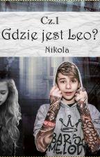 Gdzie jest Leo? /BaM [UKOŃCZONE] by Nikolav2