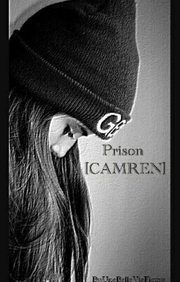Prison [CAMREN]