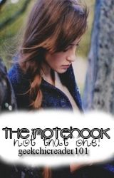 ThE nOtEbOoK (nO nOt ThAt OnE) by hiyaimrowan