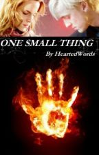 ONE SMALL THING - A Dramione Fanfiction by HeartedWords