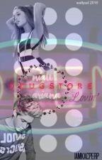 Drugstore Lovin' - Niall H. + Ariana G. (Nariana) by iamkacperp
