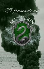 25 Frases Slytherin  by anonymousgirl_22