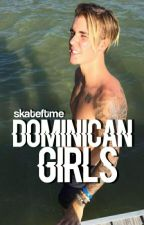 Dominican Girls; S.M & D.L  by skateftme