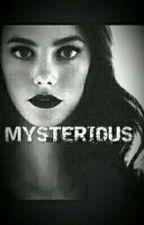 MISTERIOUS by marikacascio