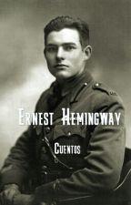 Ernest Hemingway Cuentos by Salbraes
