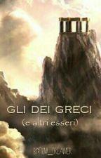 Gli Dei Greci (e altri esseri) by film_dreamer