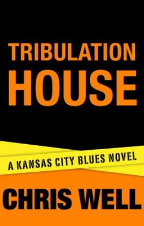 Tribulation House: Reloaded by ChrisWell