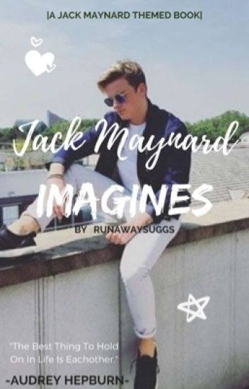 I love you {jack Maynard}
