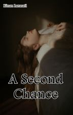 A Second Chance (Complete)  by indrianisonaris