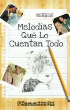 Melodias Que Lo Cuentan Todo (Simón Y Ámbar)(Historia Corta) by samm201611
