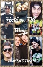 Hold On Till May by ptv_ashe