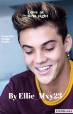 Love At First Sight (a Grayson Dolan fanfic) by thedolantwins23