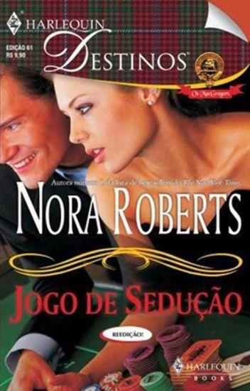 Nora Roberts - Clã MacGregor 01 - Jogo de Sedução