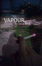 vapour // minizerk  by xixlana