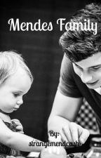 Mendes Family TOME 2  by strangemendcash