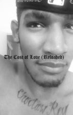 The Cost of Love by ChoctawRey