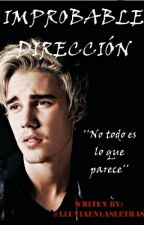 Improbable Dirección | Justin Bieber. by lluviaenlasletras