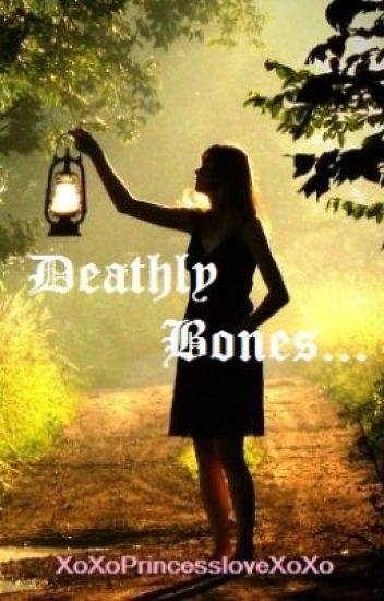 Deathly Bones