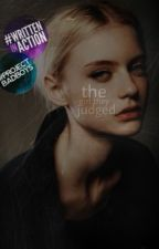 The Girl They Judged | NOW ON DREAME by -kxdz-