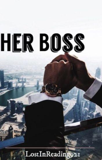 Her Boss ✔