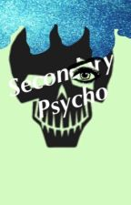 Secondary Psycho//INSPIRED BY Suicide Squad  by SaviJawz