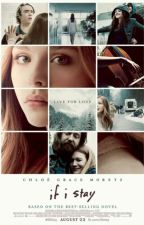 If I Stay (c) by Eenchantresss