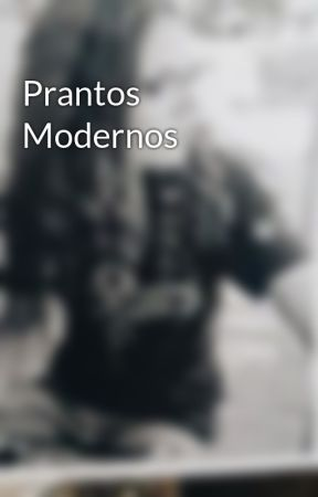 Prantos Modernos by marinammachado