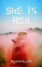 She Is Red by Cor3_art