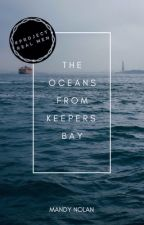 The Oceans From Keepers Bay by mandyln