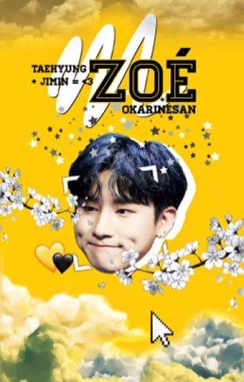 Zoé ↷ VM