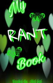 My Rant Book by tfreitag