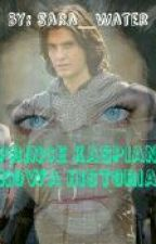 Prince Caspian. Nowa Historia. by Sara_Riddle_